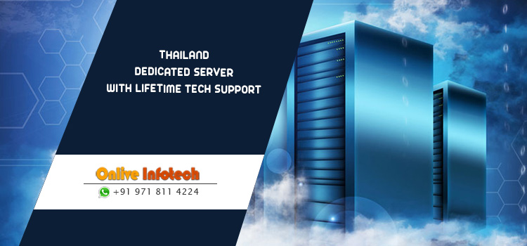 Onlive Infotech offer Thailand Dedicated Server Cheap With Free Tech Support & Speed