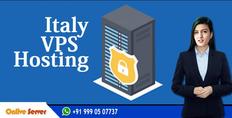 The Bundle Of Great Features With Italy VPS Hosting