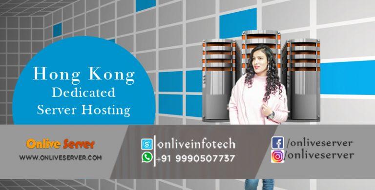 Brilliant Peculiarities to Use Hong KongDedicated Server
