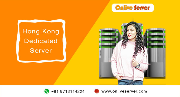 Why is Hong Kong Dedicated Server Required for Your Business Website?