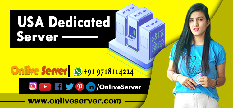 Reasons to Buy USA Dedicated Server for Your Busy Website