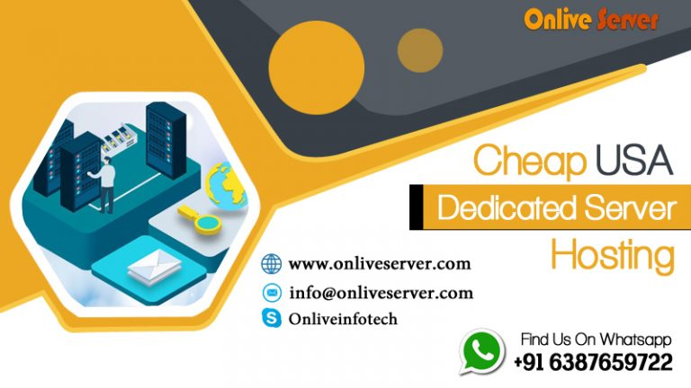 Cost-Effective USA Dedicated Server Provide By Onlive Server